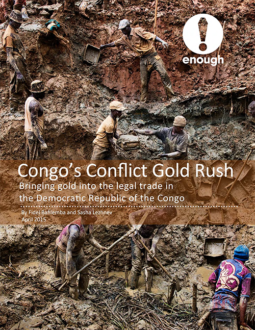 Congo's Conflict Gold Rush: Bringing Gold into the Legal Trade in the Democratic Republic of the Congo