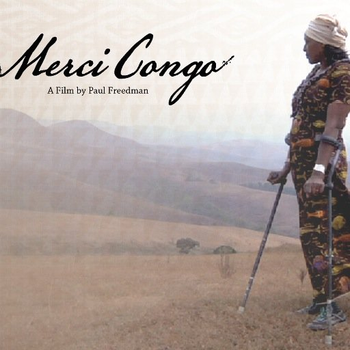 """Merci Congo"": An Inspiring Film on Congo by Director Paul Freedman"