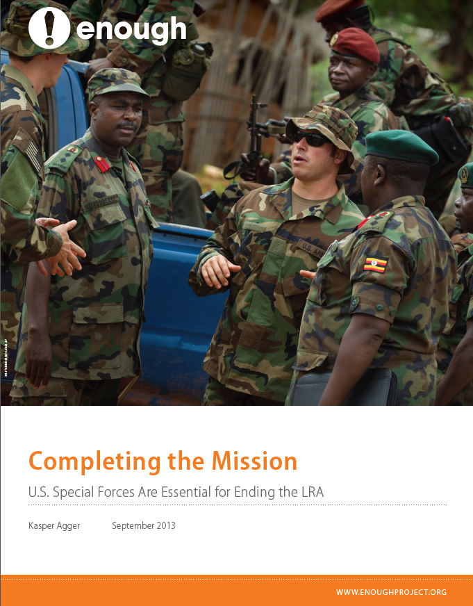 New Report: Completing the Mission – U.S. Special Forces Are Essential for Ending the LRA