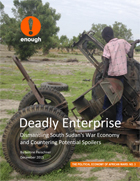 Deadly Enterprise: Dismantling South Sudan's War Economy and Countering Potential Spoilers