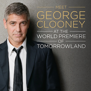 Go to the World Premiere of Disney's Tomorrowland with George Clooney
