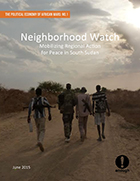 New Report: Neighborhood Watch: Mobilizing Regional Action for Peace in South Sudan
