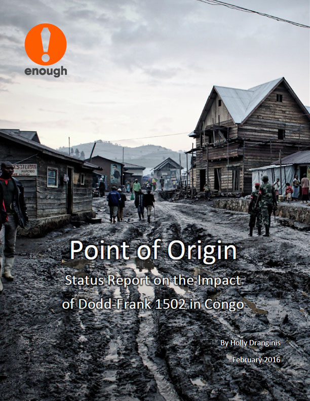 Point of Origin - Status Report on the Impact of Dodd-Frank 1502 in Congo