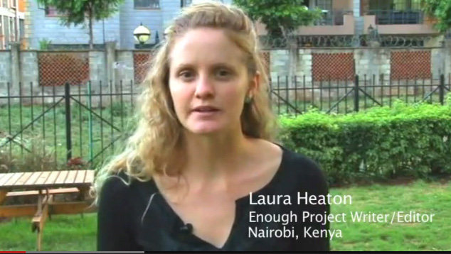 Laura Heaton of the Enough Project.