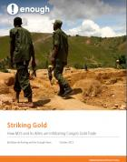 New Report: Striking Gold: How M23 and its Allies are Infiltrating Congo's Gold Trade