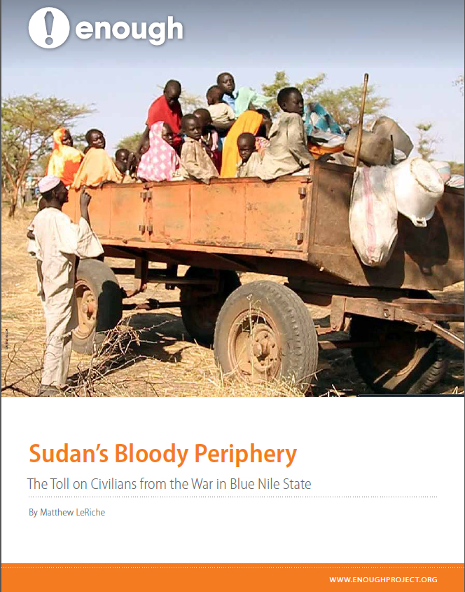 Report: Sudan's Bloody Periphery, The Toll on Civilians from the War in Blue Nile State