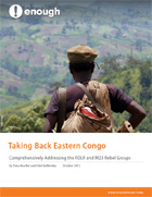 Taking Back Eastern Congo: Comprehensively Addressing the FDLR and M23 Rebel Groups