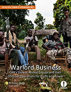 New Report - Warlord Business: CAR's Violent Armed Groups and their Criminal Operations for Profit and Power