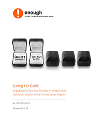 Going for Gold: Engaging the Jewelry Industry in Responsible Gold Sourcing in Africa's Great Lakes Region