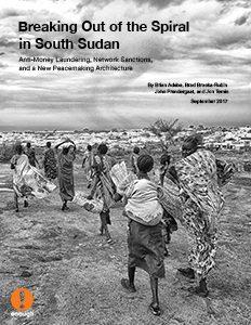 Breaking Out of the Spiral in South Sudan: Anti-Money Laundering, Network Sanctions, and a New Peacemaking Architecture