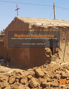 "New Report: ""Radical Intolerance: Sudan's Religious Oppression and Embrace of Extremist Groups"""
