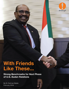 With Friends Like These: Strong Benchmarks for Next Phase of U.S.-Sudan Relations