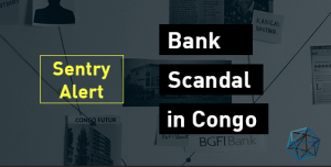 Sentry Alert: New Evidence Congolese Bank Did Business with Hezbollah Financiers